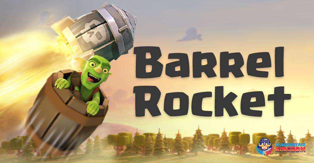 Goblin Barrel Rocket Deck Clash Royale Kingdom