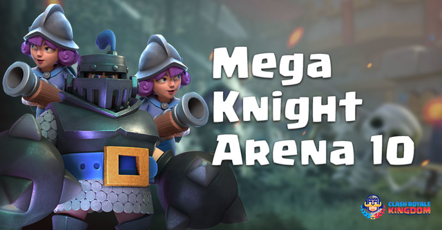 Unstoppable Mega Knight Deck Arena 10 - Clash Royale Kingdom