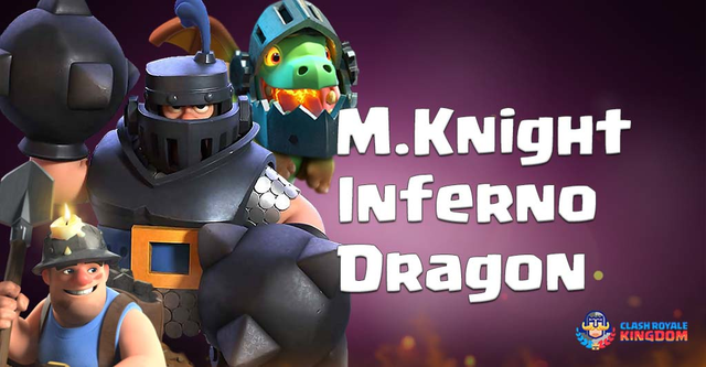Best Mega Knight Inferno Dragon Deck New Meta Clash Royale Kingdom