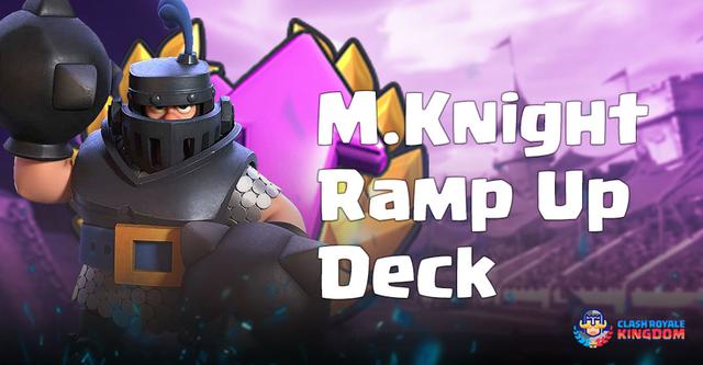 Mega Knight Deck Ramp Up Challenge Clash Royale Kingdom